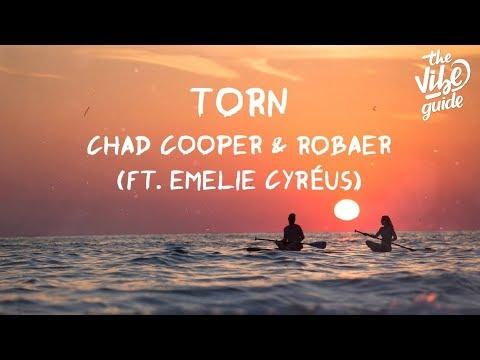 Chad Cooper & Robaer - Torn ft Emelie Cyréus Lyric