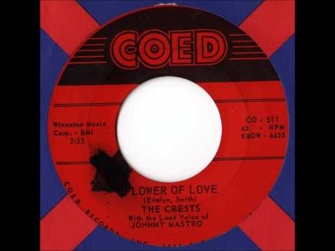 The Crests - Flower Of Love