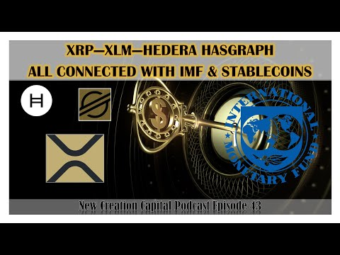Episode 43: THE BIG PLAN..Connecting The Dots - #XRP - #XLM - #HEDERA HASHGRAPH - IMF - Stablecoins!