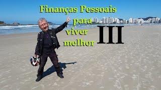 Finanças Pessoas para viver melhor - 3/4