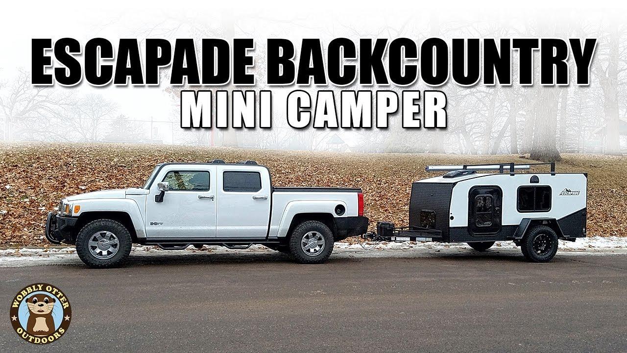 2019 Escapade Backcountry Mini Camper Review Boaternav