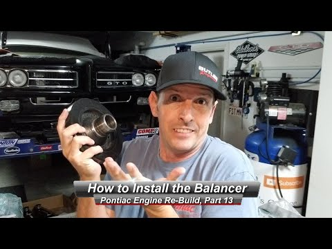 Pontiac V8 Rebuild, Part 13:  How to Remove or Install a Harmonic Balancer, properly.