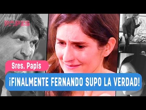 Sres. Papis - ¡Finalmente Fernando supo la verdad! - Mejores Momentos / Capítulo 59