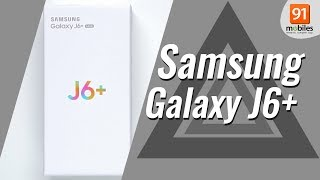 Samsung Galaxy J6+: Unboxing | Hand on | Price [Hindi हिन्दी]