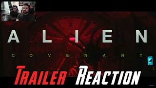 Alien: Covenant Trailer #2 Angry Trailer Reaction