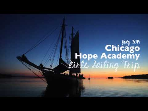 Chicago Hope Academy - Girls Sailing Trip - July 2014