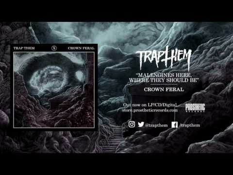 "TRAP THEM - ""Crown Feral"" Full Album Stream"