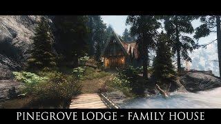 TES V - Skyrim Mods: Pinegrove Lodge - Family House