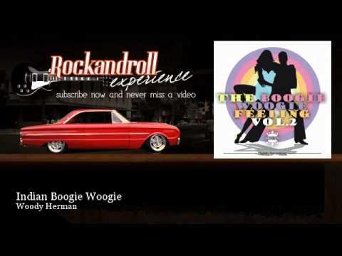 Woody Herman - Indian Boogie Woogie - Rock N Roll Experience