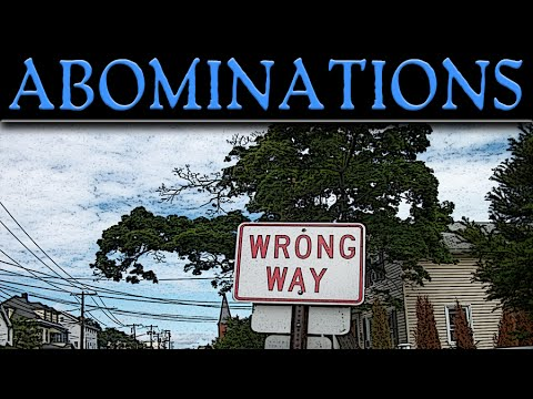 What Are Abominations?
