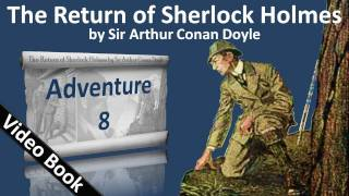 Adventure 08 - The Return of Sherlock Holmes by Sir Arthur Conan Doyle