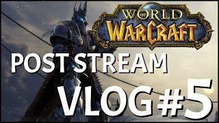 World of Warcraft Vlog | Leveling Stream #4 Recap