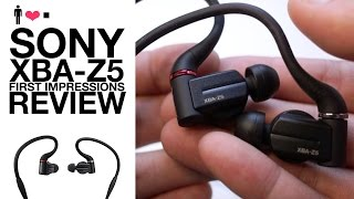 Sony XBA-Z5 First Impressions Review