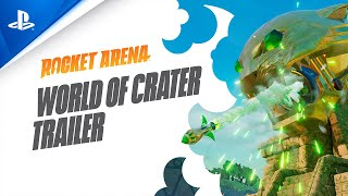 Rocket Arena - World of Crater Trailer | PS4