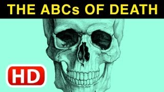 The ABCs Of Death (2012 - 2013) - Official Trailer - Horror Movie