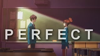 [ AMV ] - Perfect