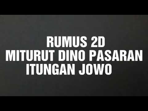 RUMUS 2D ITUNG ITUNGAN DINO PASARAN JOWO