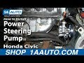 How To Install Replace Power Steering Pump 1996-00 1.6L Honda Civic