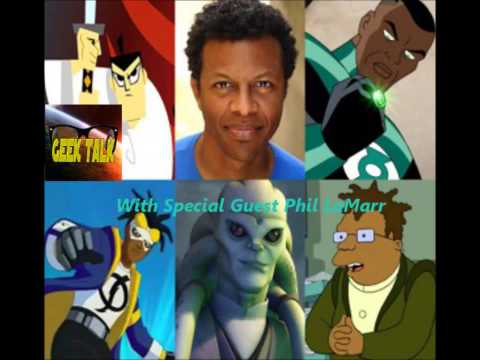 Geek Talk with Special Guest Phil LaMarr