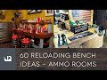 60 Reloading Bench Ideas - Reloading Rooms