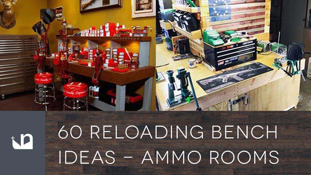 60 Reloading Bench Ideas Reloading Rooms Youtube