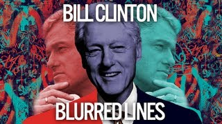 Repeat youtube video Bill Clinton Singing Blurred Lines by Robin Thicke