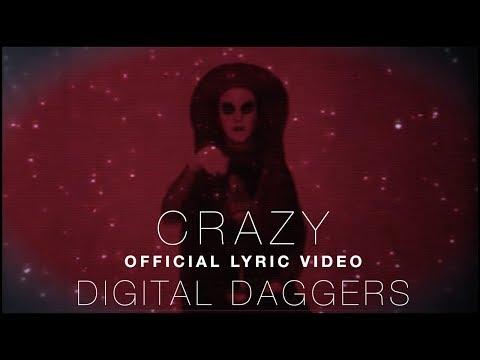 Digital Daggers - Crazy [Official Lyric Video]