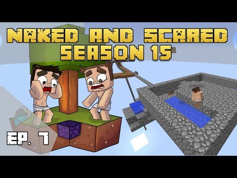 Need More Cobble! - Naked & Scared:S15 Ep7 (Minecraft)