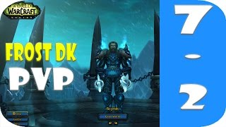 Frost Death Knight PvP - Awesome Damage | World of Warcraft Legion 7.2