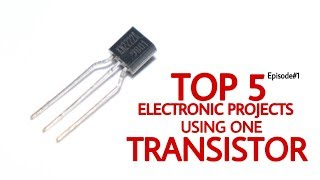 Top 5 Electronics Project Using One Transistor | episode#1