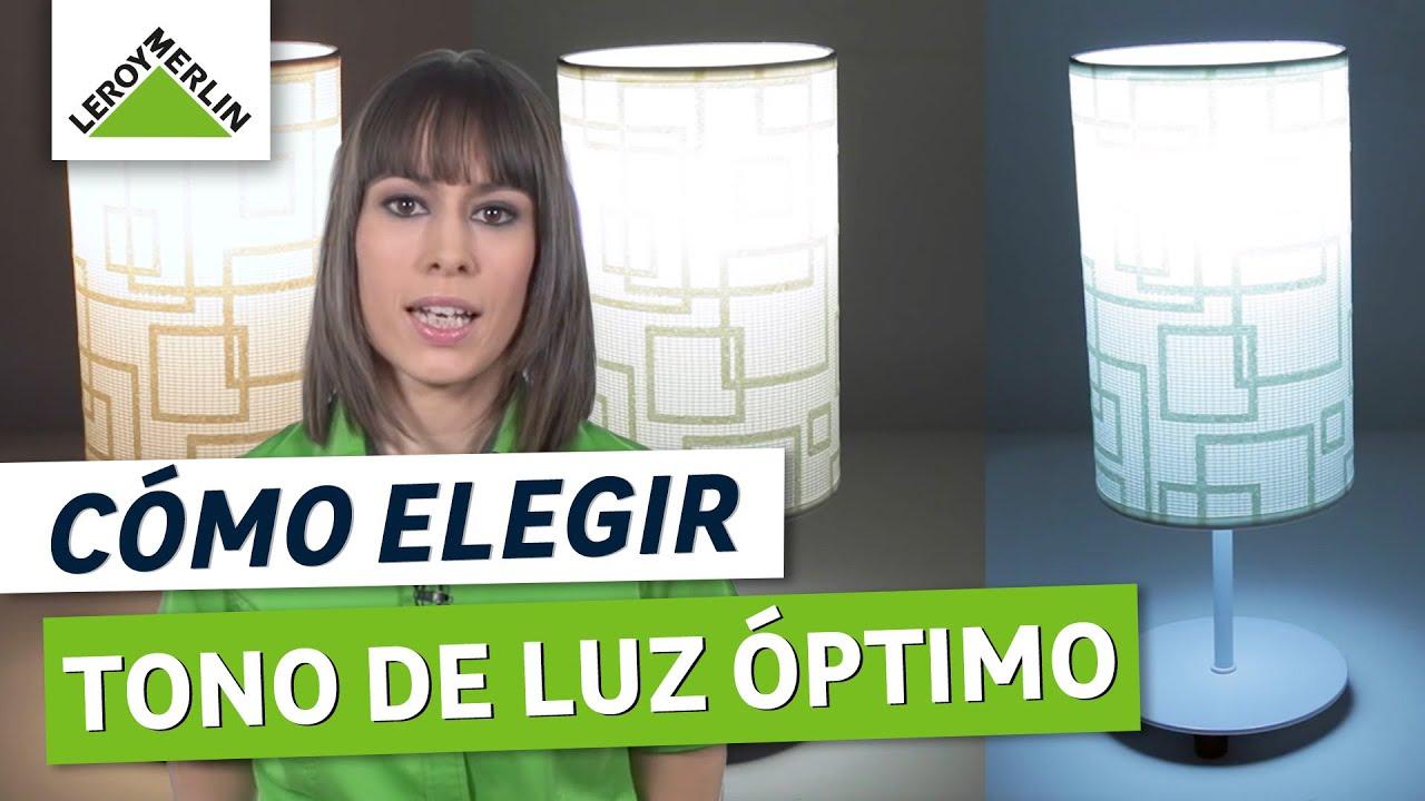 C mo elegir el tono de luz leroy merlin youtube for Luz blanca o calida