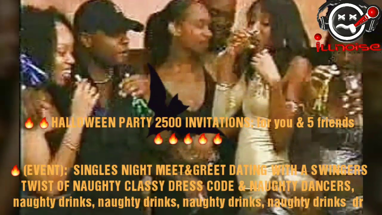 🔥🔥HALLOWEEN PARTY 2500 INVITATIONS: for you & 5 friends 🔥🔥🔥🔥🔥  🔥(EVENT): SINGLES NIGHT MEET