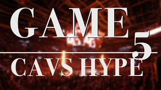 NBA Finals Game 5 - Cavs Hype