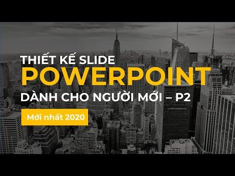 Hướng dẫn thiết kế Slide PowerPoint cho người mới bắt đầu - P2 🔥 Office365