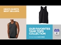Our Favorites Tank Tops Collection Men's Shirts Best Sellers