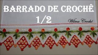 Barrado de Crochê Para Toalhas e Panos de Prato (Nº01) – Parte 1/2