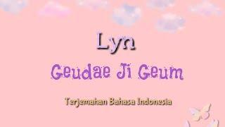 [Indo Sub] Lyn - Geudae Jigeum | ost Full House