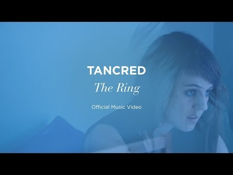 """""""The Ring"""" by Tancred (official video)"""