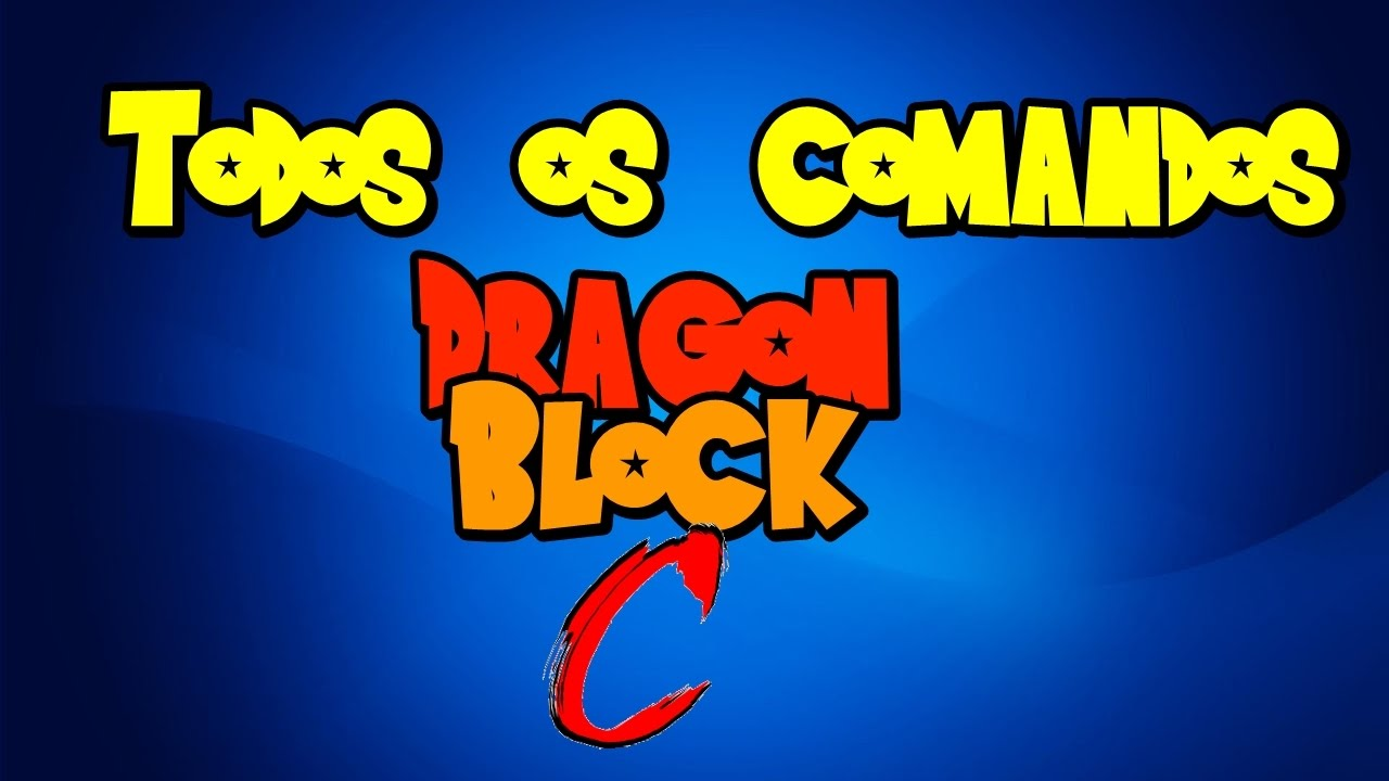 Todos os COMANDOS do MOD Dragon Block C 1 7 10 pt 1 « KanekiGP »