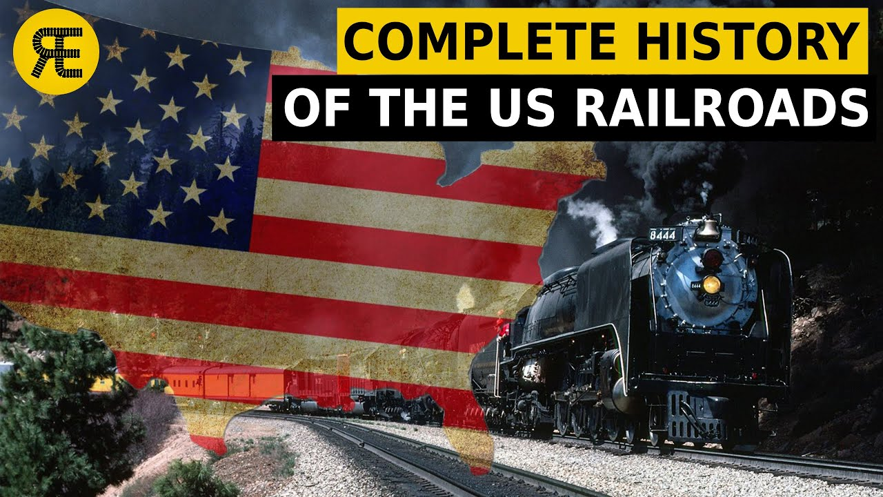 American Railroads: Explained in 20 minutes