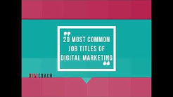 20 Most Common Job Titles of Digital Marketing - DigiCoach