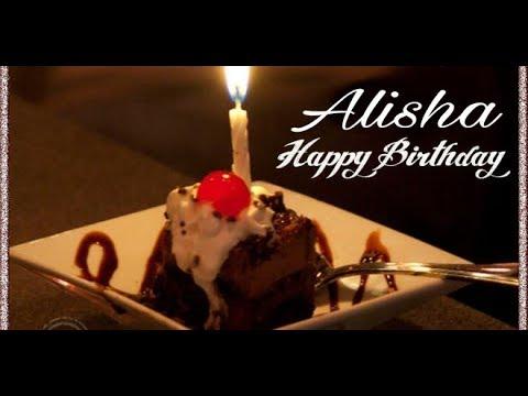 Happy Birthday Alisha Birthday Names Videos Youtube
