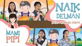 Download lagu Naik Delman Istimewa - Mami Pipi - Lagu Anak Indonesia Populer 2019 - Save Lagu Anak