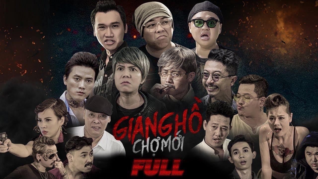 PHIM HÀI 2018 GIANG HỒ CHỢ MỚI FULL HD - Xuân Nghị, Thanh Tân, Duy Phước, Nam Thư, Hứa Minh Đạt