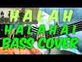 - NEW SONG UPIAK - HALAH HALAHAI  BASS COVER | HEADPHONE USERS |