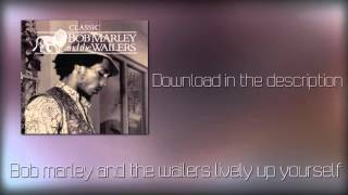 Bob marley the wailers lively up yourself(mp3+Download)