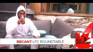 Big Brother Canada 7 | April 23 | LFC Roundtable Podcast