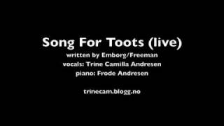 Song For Toots