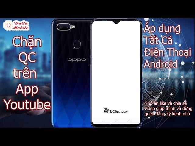 [Mobile Du-Ca] Fone Fix 6 – Cách Chặn quảng cáo trên Youtube trên điện thoại android