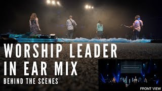 In Ear Monitor Mix - Worship Leader Easter 2018